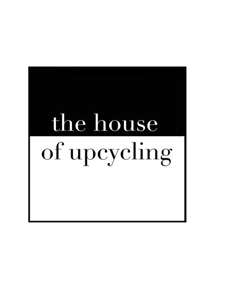 The House of Upcycling