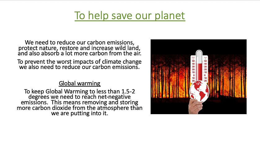 To Help Save Our Planet.