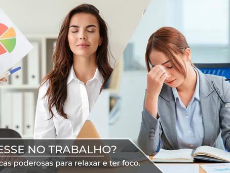 Como o estresse afeta nosso trabalho? O que fazer para combatê-lo? É só estresse mesmo?