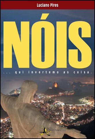 """Capa do livro """"Nóis que invertemo as coisa"""", de Luciano Pires"""