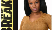 "Deja Blaise in VH1's new hit series ""The Breaks""!"
