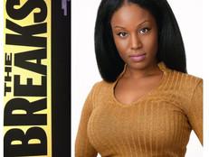 """Deja Blaise in VH1's new hit series """"The Breaks""""!"""