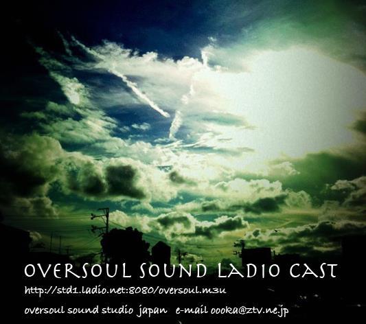 Oversoul Sound Ladio Cast