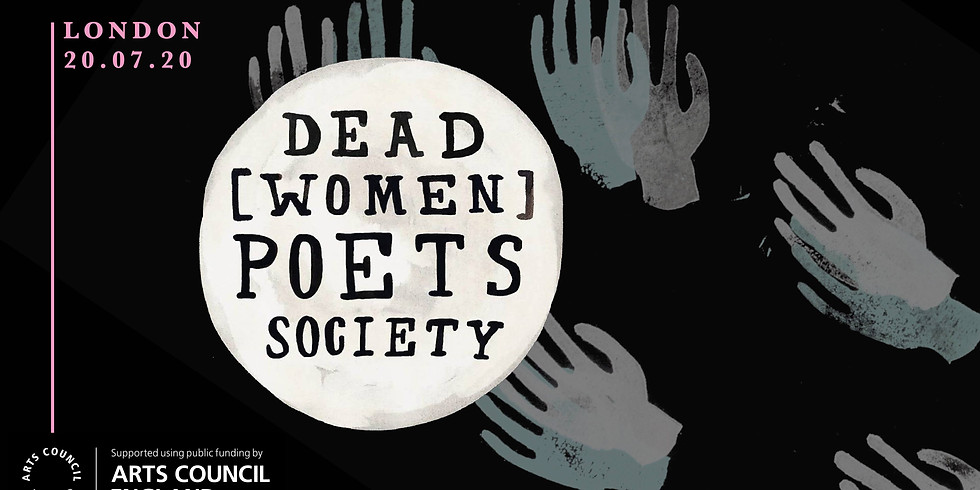 Dead [Women] Poets Society in London (postponed)