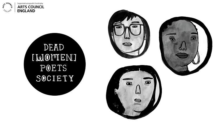 Dead [Women] Poets Society [Not] in London