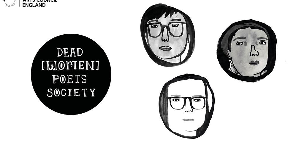 Dead [Women] Poets Society Not in Newcastle