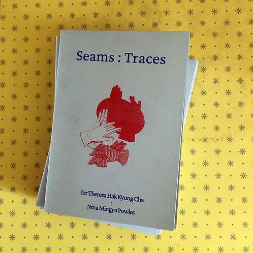Seams : Traces by Nina Mingya Powles - zine