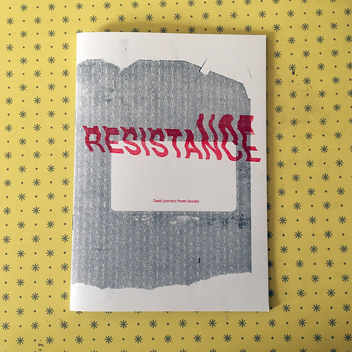 RESISTANCE -  zine ( solidarity price £10)