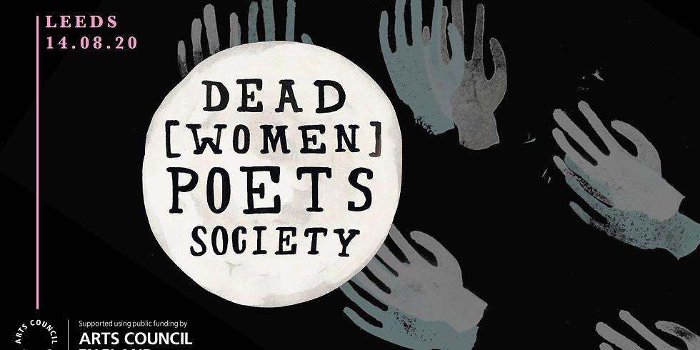 Dead [Women] Poets Society in Leeds
