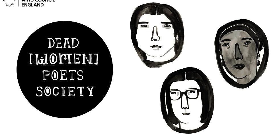 Dead [Women] Poets Society in Sheffield