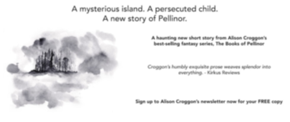 Subscribe to Alison Croggon's newsletter and get a free Pellinor short story