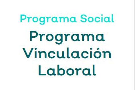 Convocatoria Programa Vinculación Laboral