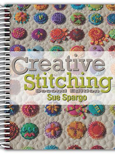 """Creative Stitching"" Second Edition"