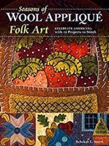 Seasons Of Wool Applique Folk Art: Celebrate Americana