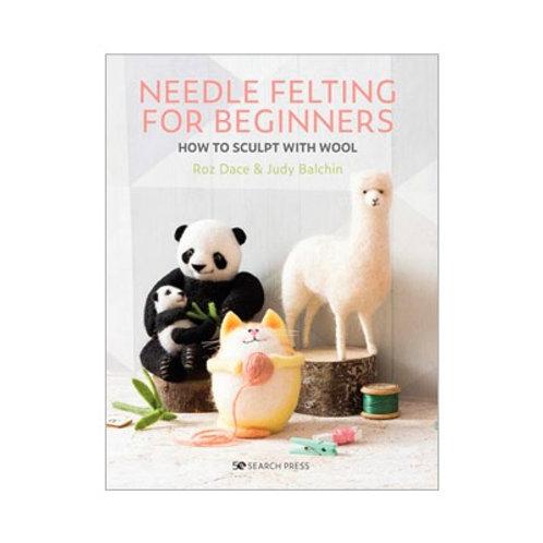 BOOK - Needle Felting for Beginners