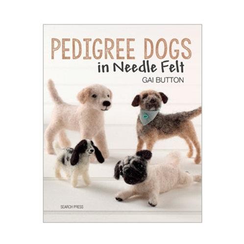 BOOK - Pedigree Dogs in Needle Felt