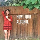 how-i-quit-alcohol-x_dVlOk-urn-16mZPMaWn