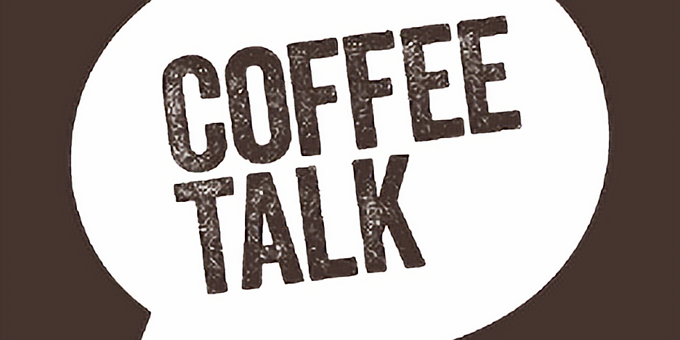 Chapter Kickoff Coffee Talk