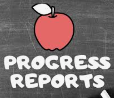 Progress Reports are Out