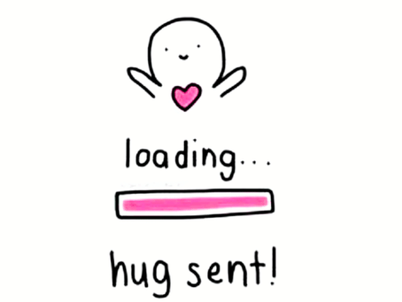 Sending You a Virtual Hug