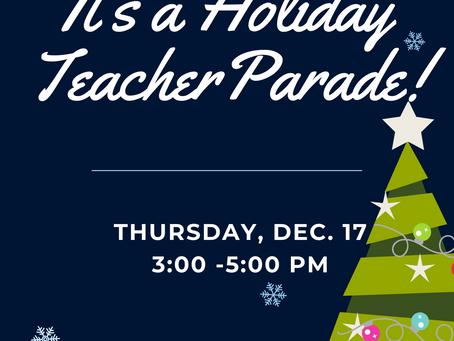 It's a Holiday Teacher Parade!