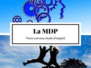 Pourquoi la MDP est elle si efficace?