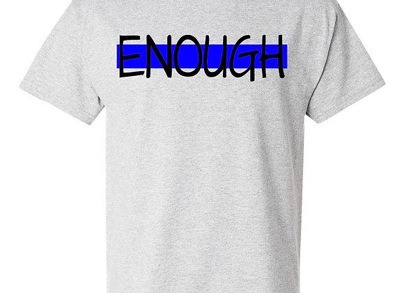 Enough is Enough / Back the Blue