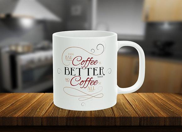 No Bad Coffee