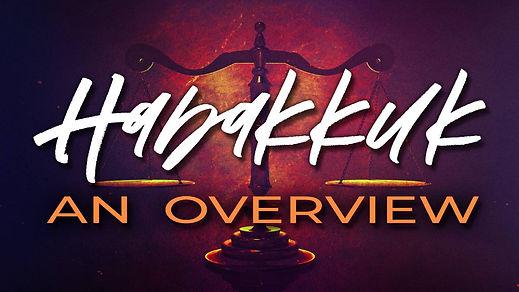 Habakkuk Overview APP.jpg