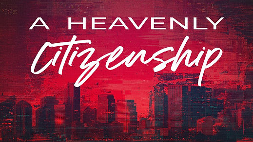 A Heavenly Citizenship WS.jpg