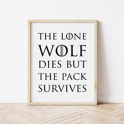 """""""the pack survives"""" Print"""