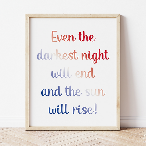 """the sun will rise"" Print"