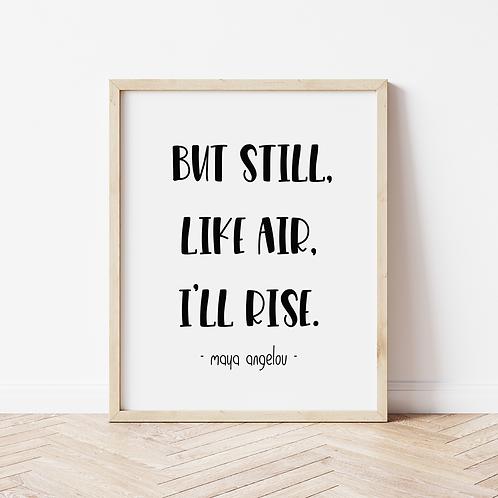"""""""I'll rise"""" bold print"""