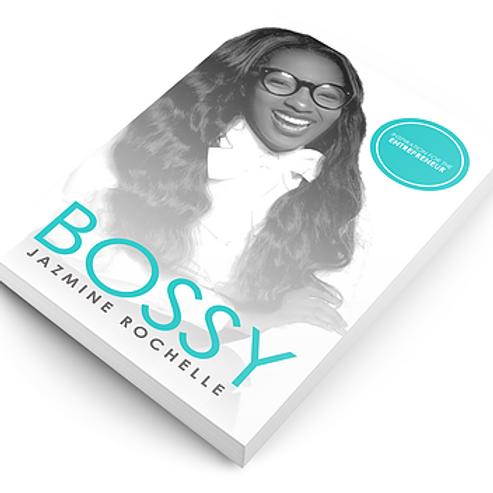 Bossy:Inspiration for the Entrepreneur