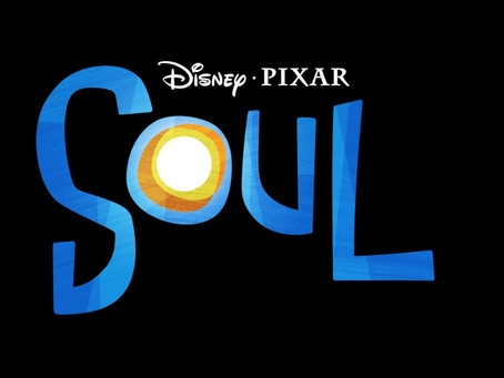 """Disney's """"Soul"""". The Perfect Movie at the Perfect Time."""