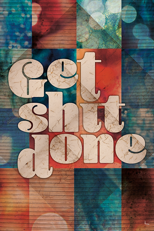 Motivatie quote 'Get shit done' canvas
