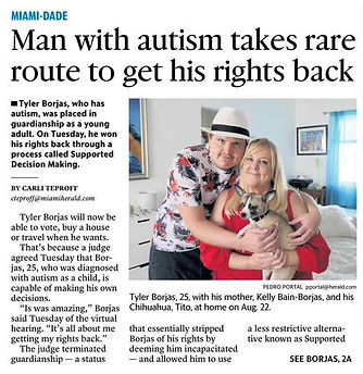 "Front page image of the Miami Herald on November 11, 2020. The headline is ""Man with autism takes rare route to get his rights back."" A picture of Tyler Borjas and his mother Kelly Bain hugging. Kelly is holding their dog, a cream colored chihuahua named Tito."