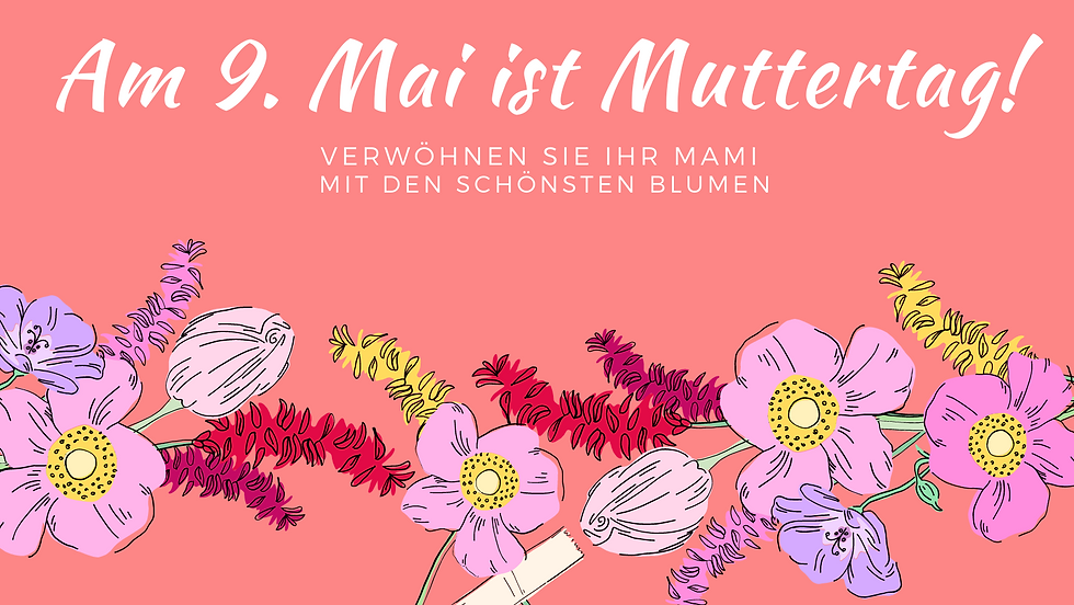 Am 9. Mai ist Muttertag! (1).png