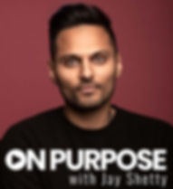 On-Purpose-with-Jay-Shetty (3)_edited_ed
