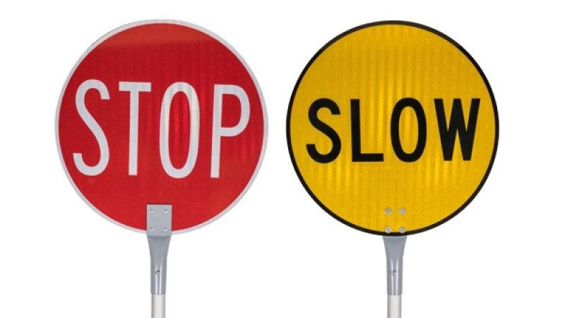 Stop/Slow Lollipop Sign