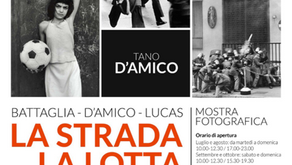 La Strada, la lotta, l'amore - Battaglia - D'Amico - Lucas