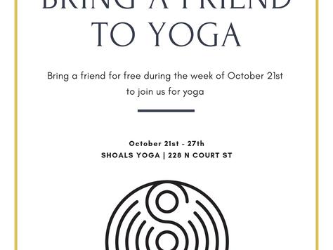 Bring a Friend to Yoga Week