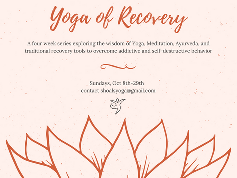 Yoga of Recovery - Four Week Series