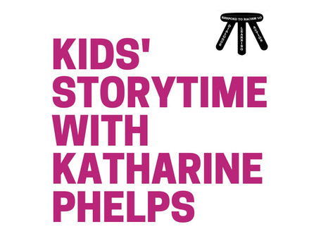 Kids' Storytime with Katharine Phelps: December 7, 2020