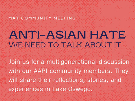 Video: Community Meeting with AAPI Community member voices, May 3, 2021