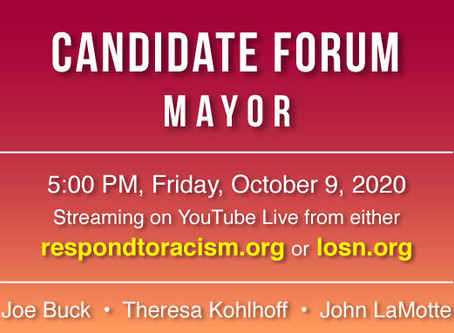 Candidate Forum for Mayor: October 9, 2020 5-6:30pm