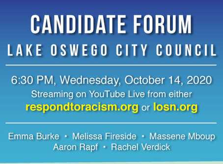 Candidate Forum for Lake Oswego City Council: October 14, 6:30-8:30 pm