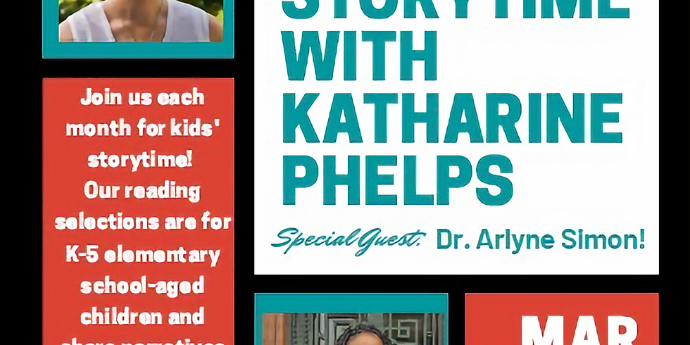 Kids Storytime with Katharine Phelps and Special Guest Dr. Arlyne Simon
