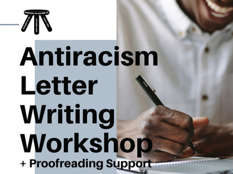 Rescheduled: Student Antiracism Letter Writing Workshop and Proofreading Support, March 14
