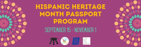 Celebrate Hispanic Heritage Month Sept 15-Nov 1